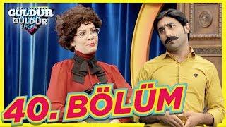 Güldür Güldür Show 40. Bölüm Full HD Tek Parça