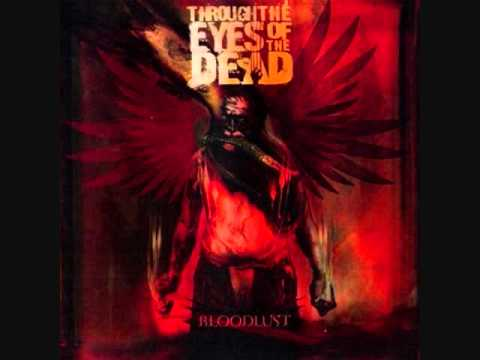 Through the Eyes of the Dead - When Everything Becomes Nothing (w/Lyrics)
