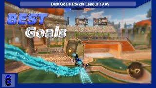 Best Goals Rocket League'19 #5