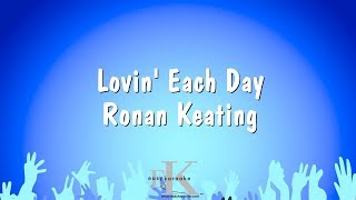 Lovin' Each Day - Ronan Keating (Karaoke Version)