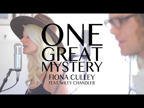 One Great Mystery (Lady Antebellum Cover) - Fiona Culley Feat. Wiley Chandler