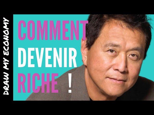 Père Riche, Père Pauvre l Comment Devenir Riche   Robert T. Kiyosaki   Résumé français.   DME