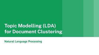 Topic Modelling Using LDA for Document Clustering   NLP KGPTalkie   Python