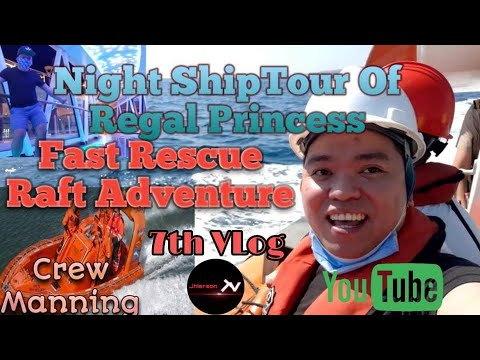 VLog07 CREW MANNING SUPPORT ACTIVITIES AND NIGHT SHIPTOUR OF REGAL PRINCESS JhiersonTv