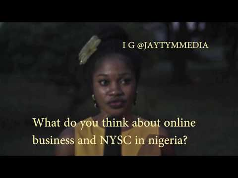 What do you think about online  business and NYSC in nigeria?
