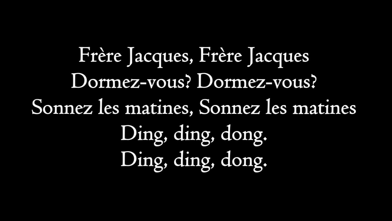 frere jacques lyrics youtube. Black Bedroom Furniture Sets. Home Design Ideas