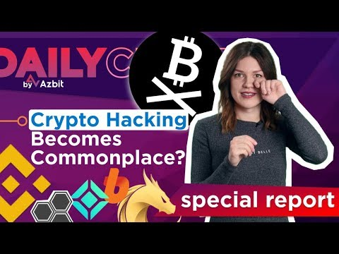 CRYPTO EXCHANGES HACK: NOW BINANCE – DAILY CRYPTO SPECIAL REPORT