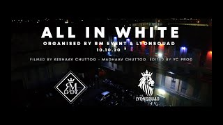 RM Event & Lyonsquad - All in White (Official video)