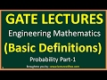 Probability Part 1 || Basic Definitions || GATE Lectures for Engineering mathematics ||