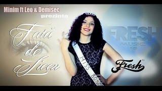 Baixar MINIM feat LEO si DEMIsEC- Fata de Liceu (Oficial Video)