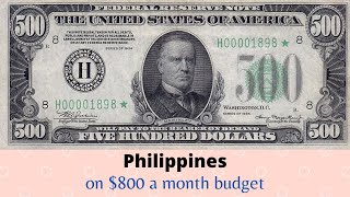 $800 a month Philippine budget for foreigners?  Maybe