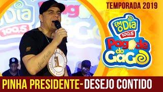 Desejo Contido - Pinha Presidente Ao Vivo (Pagode do Gago) FM O Dia