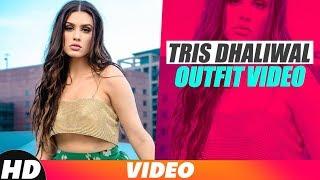 Tris Dhaliwal | Outfit Video | Diljit Dosanjh | Punjabi Songs 2018 | Speed Records