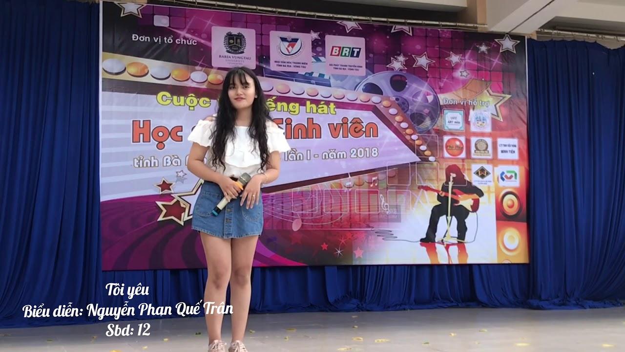 Tiếng hát học sinh sinh viên BRVT – Nguyễn Phan Quế Trân – Tôi yêu
