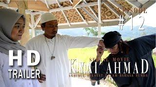 TRAILER EPISODE #12 SERIAL MOVIE KYAI AHMAD