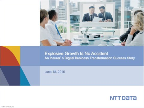 """eSeminar: """"Explosive Growth is No Accident, An Insurer's Digital Business Transformation Success Sto"""