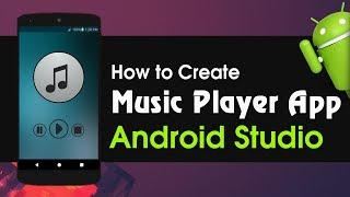 create Music Player App in Android Studio