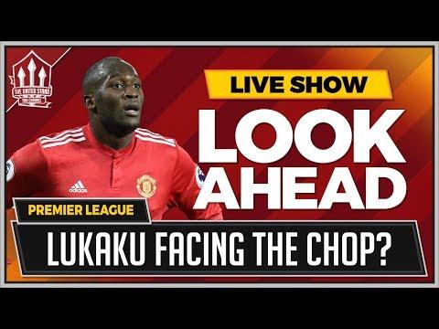 Man United vs Brighton LIVE Preview   ZLATAN To Start Over LUKAKU