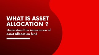 What is Asset Allocation ? | Benefits