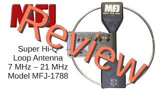 Review of MFJ-1788 Mag Loop Antenna (#63)
