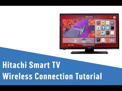 Hitachi Smart Tv Wireless Connection Tutorial Youtube
