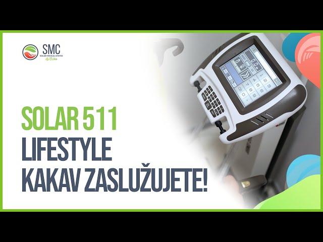 Solar 511 - Lifestyle kakav zaslužujete!