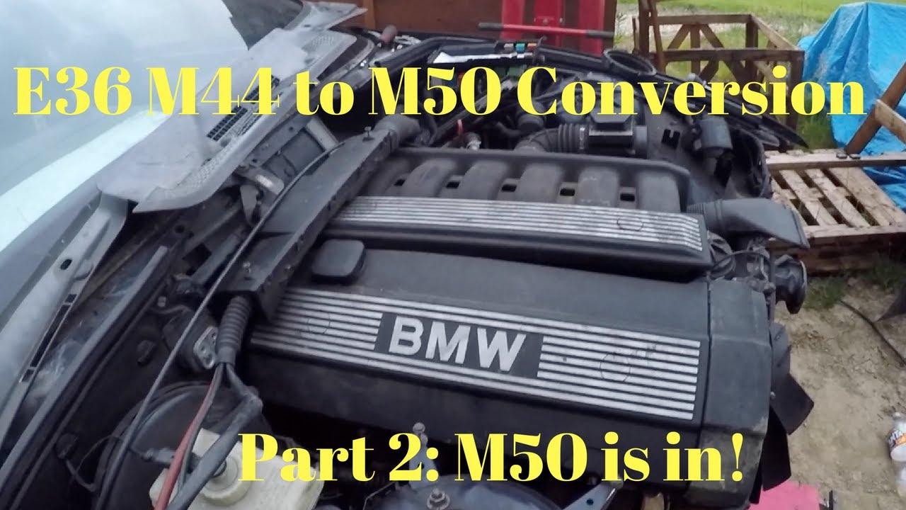 e36 4 cylinder m44 to 6 cylinder m50 engine swap diy part 2 [ 1280 x 720 Pixel ]
