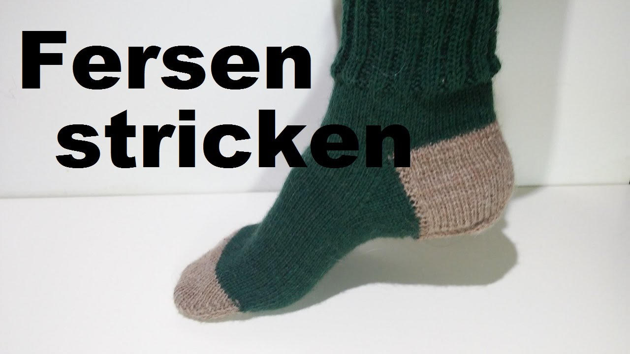 fersen stricken k ppchenferse socken stricken youtube. Black Bedroom Furniture Sets. Home Design Ideas
