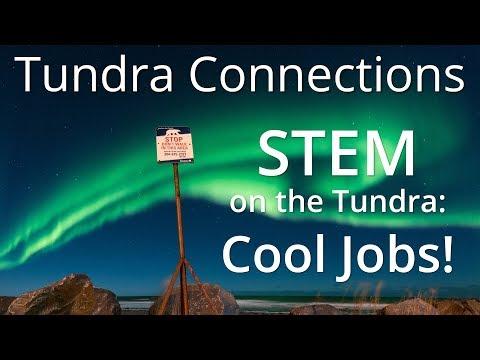 STEM on the Tundra: Cool Jobs!