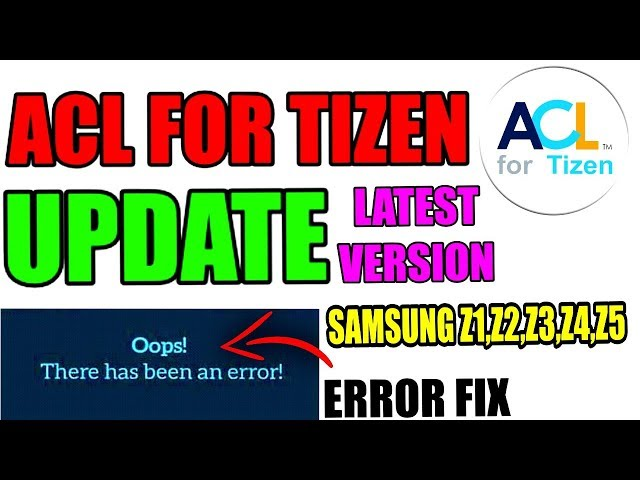 How to download latest Version of ACL For Tizen for Samsung Z1,Z2,Z3,Z4,Z5 Of Tizen Store