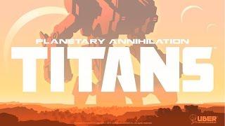 Planetary Annihilation TITANS Gameplay