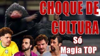 CHOQUE DE CULTURA #2: Animais Fantásticos - Só Magia TOP