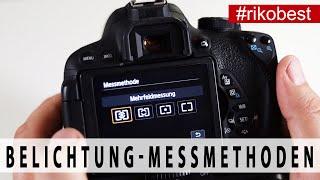 Belichtungsmessung welche Methode verwenden? Messmethoden der Kamera - Fotografie Grundlagen