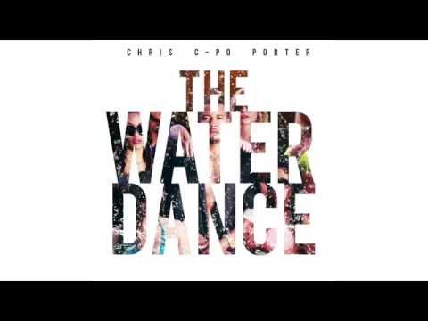 Chris Porter - The Water Dance (audio)