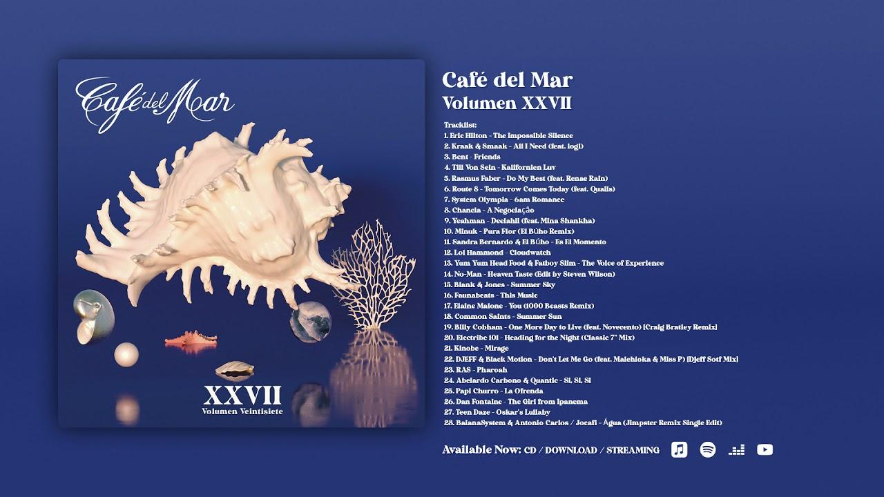 Café del Mar XXVII (Vol. 27) [Album Preview]