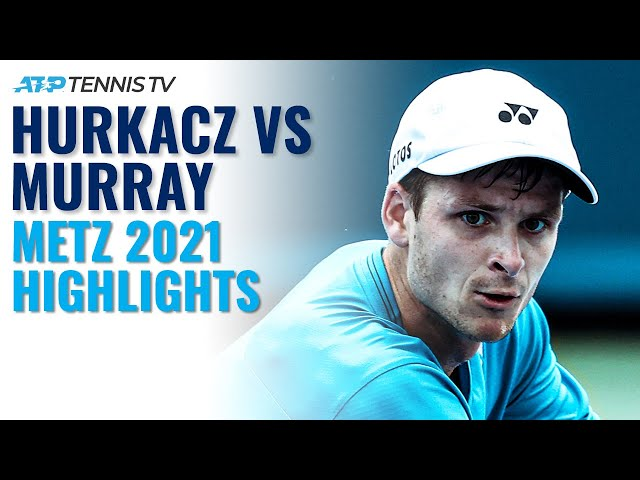 Hubert Hurkacz vs Andy Murray Highlights | Metz 2021