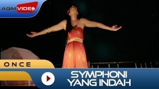 Download Lagu Once - Symphoni Yang Indah | Official Video mp3