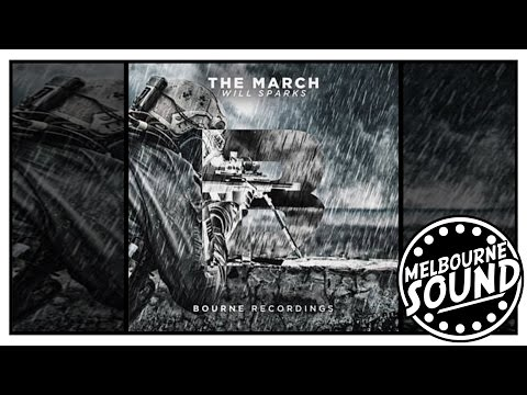 Will Sparks - The March *Premiere* [Bourne Recordings]