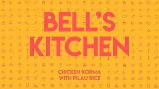 Bell&#39s Kitchen - Chicken Korma with Pilau Rice  TCGS