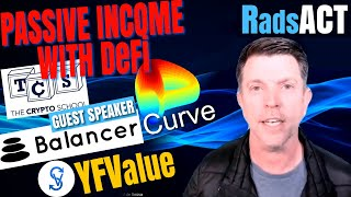 Earn Passive income with DeFi. Balancer, Curve, YFV. Guest speaker of The Crypto School...