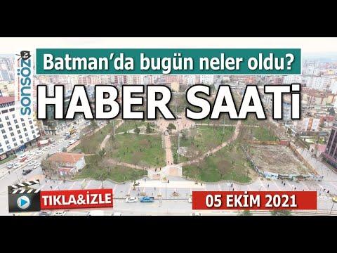 Haber Saati- Batman'da bugün neler oldu?