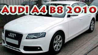 Обзор audi A4 B8 turbo 2010