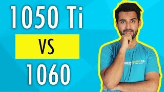 HINDI GTX 1050Ti Vs 1060 Battle Of Budget Gaming