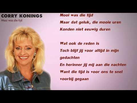 Corry Konings - Mooi Was Die Tijd (Lyrics Video)