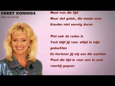 Corry Konings - Mooi Was Die Tijd (Lyrics Video)