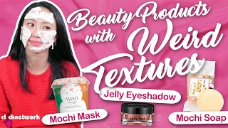 Beauty Products with Weird Textures - Tried and Tested: EP159