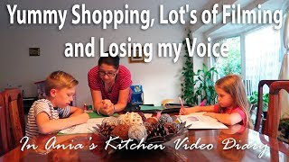Ania's Video Diary - Yummy Shopping, Lot's of Filming and Losing my Voice - Daily Vlog