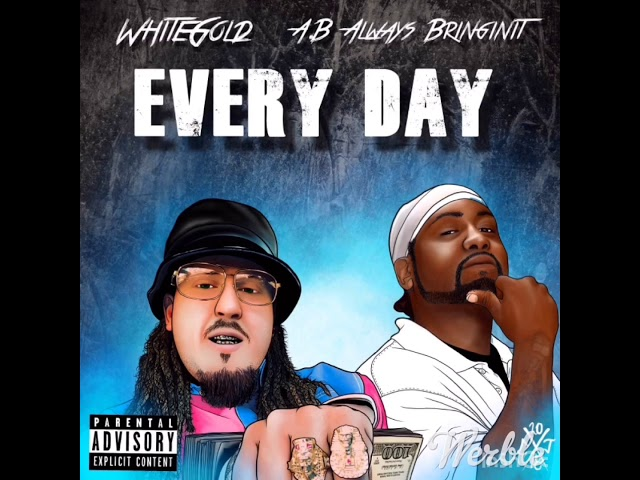 Whitegold feat A.B Everyday