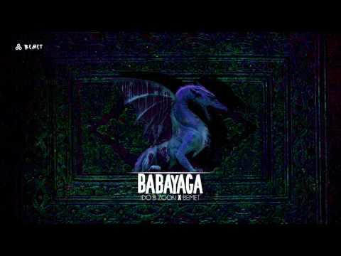 Ido B Zooki & BEMET - Baba Yaga
