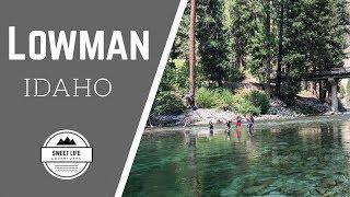 Lowman Idaho Camping | Payette River fun